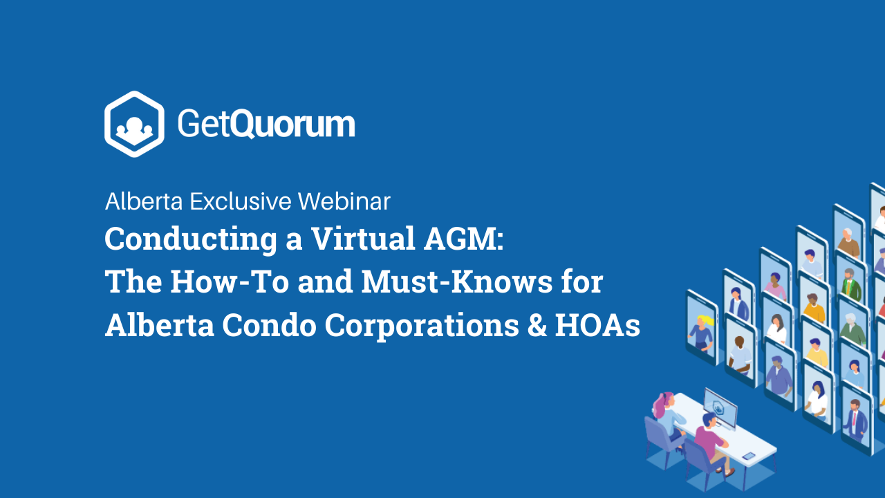 Watch Now: Conducting a Virtual AGM: The How-To and Must-Knows for Alberta Condo Corporations & HOAs Webinar